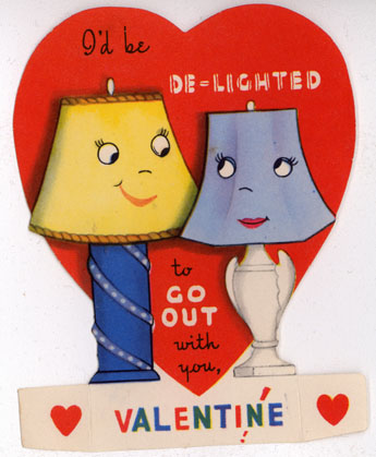 "Lamp themed Valentine card, ""I'd be de-lighted to go out with you"""