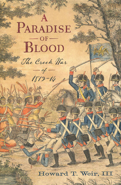 cover, A Paradise of Blood: The Creek War of 1813-14