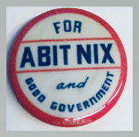 "Nix campaign button with words ""For Abit Nix and Good Government"""